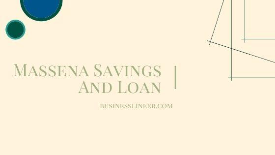 Massena Savings and Loan - A Few Tips